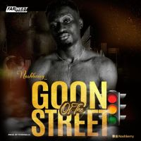 [Audio + Video] NashBerry - Goon of the Street [Prod By Ferdi Skillz]