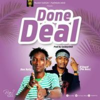 Don Ratty - Done Deal ft D'Sherif [Prod By Caskeys on it]