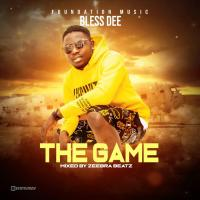 Bless Dee - The Game (Prod By Zeebra Beatz) Mp3 Download