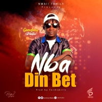 GameBwoy Waaluu - Nba Din Bet (Prod by Ferdiskillz)