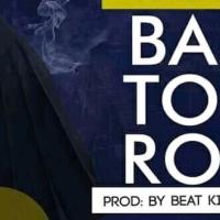 Gonga - Batoro (Prod by Beat King) | mp3 Download - OneMuzikGh