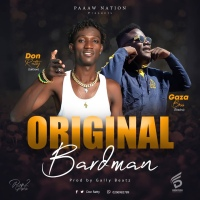 Don Ratty ft Gaza Boss - Original BardMan (Prof by Gally) | OneMuzikGh