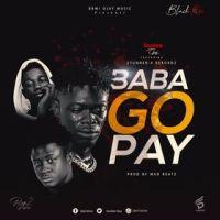 Gandaw Ojay ft Stunner X Rekordz - Baba Go Pay [Prod by MadBeatz] | OneMuzikGh