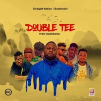 Double Tee - Double Tee (Prod by Ojah Drums) | OneMuzikGh