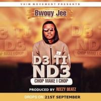Bwouy Jee - De Tin De (Prod by Reezy Beatz) | OneMuzikGh