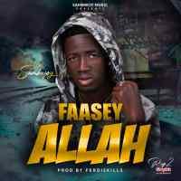 Sambwoy - Faasey Alllah [Prod by Ferdiskillz] | OneMuzikGh